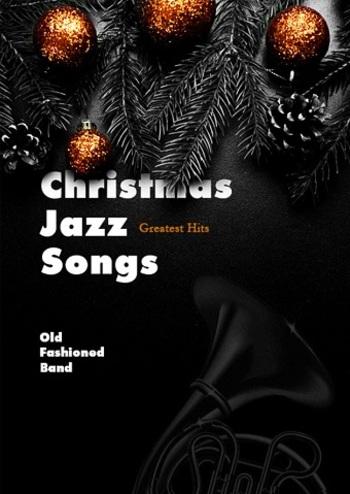 Christmas Jazz Songs - Greatest Hits