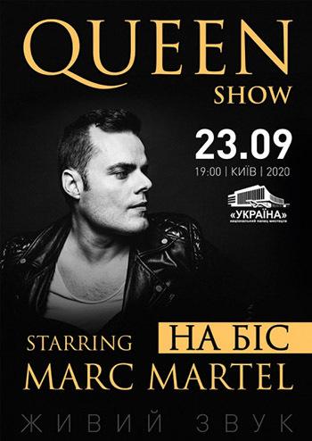 Queen show. Starring Marc Martel